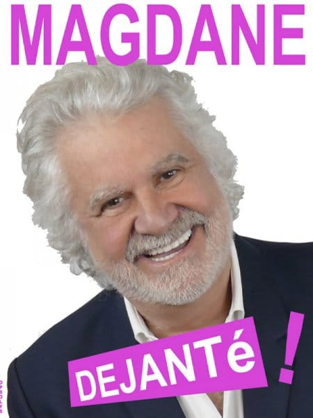 Roland Magdane, DEJANTé !