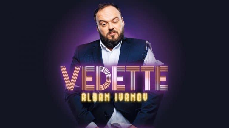 Vedette le spectacle D'alban Ivanov reporté